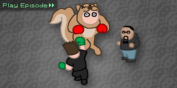VGH #52: Squirrel Punching