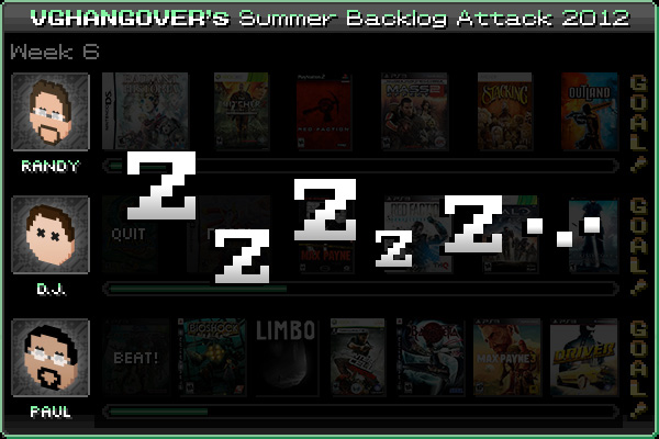 Summer Backlog Attack 2012, Week 6